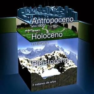 Divisiones del Cuaternario y Antropoceno. Foto: RTVE http://img.irtve.es/imagenes/estamos-antropoceno/1388783421732.jpg