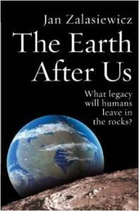 Libro del presidente del Comité Internacional sobre Antropoceno en el que reflexiona sobre qué econtraría de nosotros un astronauta del futuro.