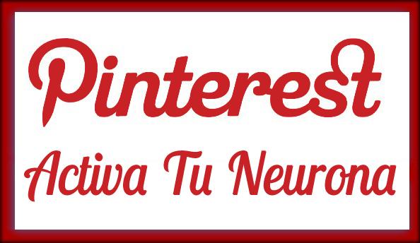 Activa Tu Neurona en Pinterest