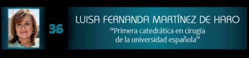 Luisa Fernanda Martínez de Haro, primera catedrática en cirugía de la universidad española