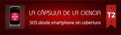 La Cápsula de la Ciencia ® SOS desde smartphone sin cobertura