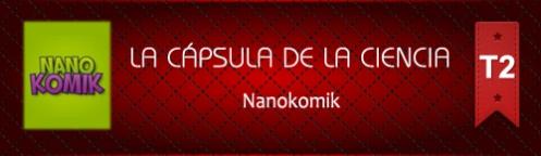 La Cápsula de la Ciencia. NanoKomik