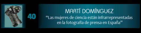 """Martí Domínguez: """"Las mujeres de ciencia están infrarrepresentadas en la fotografía de prensa en España"""""""