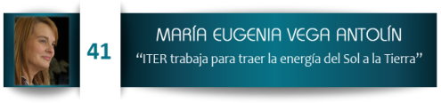 """María Eugenia Vega Antolín: """"ITER trabaja para traer la energía del Sol a la Tierra"""""""