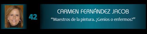 Carmen Fernández Jacob. Maestros de la pintura. ¿Genios o enfermos?